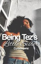 Being Tez's Little Sister ↠ Hayes Grier by AliceLuvsYou