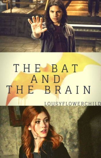 The Bat and the Brain || Cisco Ramon {COMPLETE}
