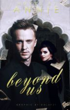 Beyond Us (Dramione) by escapism-