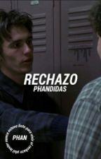 rechazo;; phan by FAKINGPHAN