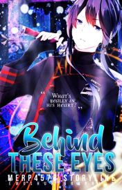 Behind These Eyes (A D.Gray-Man Fan Fiction)(Yuu Kanda X O.C.) by merp4578