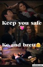 Keep you safe//Kc and Brett  by keeley17xo