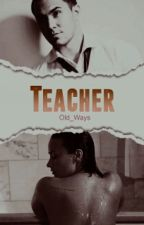 Teacher by Old_Ways