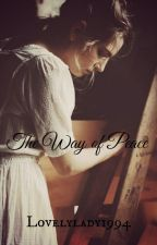 The Way of Peace by lovelylady1994