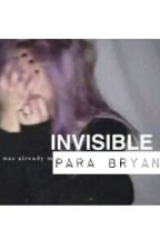 Invisible para Bryan. by Littletoscana