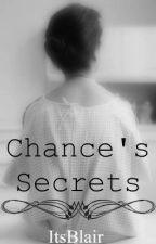 Chance's Secrets by ItsBlair
