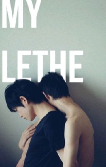 My Lethe