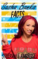 Sasha Banks Facts by SthepanieAmbrose