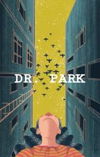 DR.PARK • chanyeol  by TanteRosaa