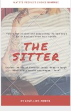 The Sitter [ Editing And Writing] by Love_Life_Power