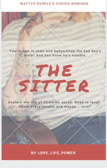 The Sitter [ Editing And Slowly Writing]