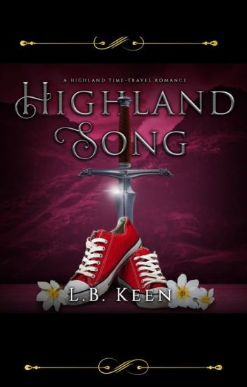 Highland Song  (BWWM) Wattys2016