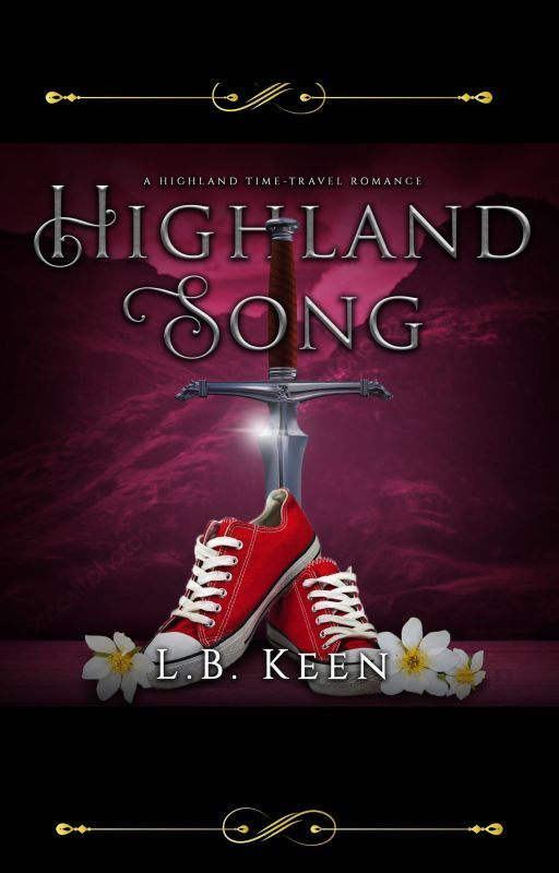 Highland Song  (BWWM) Wattys2016 by LBKeen