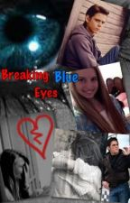 Breaking Blue Eyes (A The Outsiders FanFiction)  by MiLegacy09