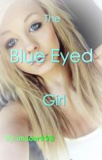 Blue Eyed Girl(A Teen Titan Fanfic) by imadork98