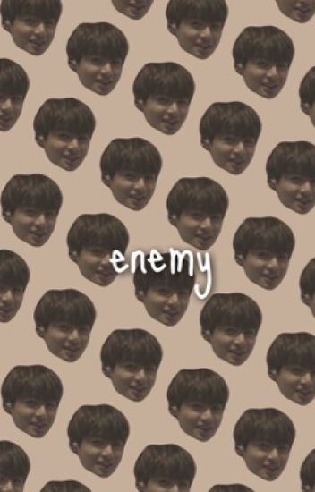 Enemy ; jjk
