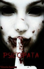 † Psicopata † by PsychopathAngel2
