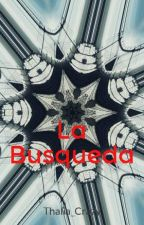 La Busqueda (Paioedo) by Thalia_Crazy