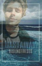 Castaway 》lrh  (completed)《 by ridiingfivesos