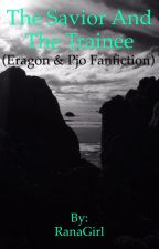 The Savior and the Trainee(Eragon and PJO fanfiction) by RanaGirl