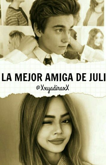 La Mejor Amiga De Juli |Agustín Bernasconi|