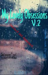 My Obsessions 2 by MyChemicalLevi