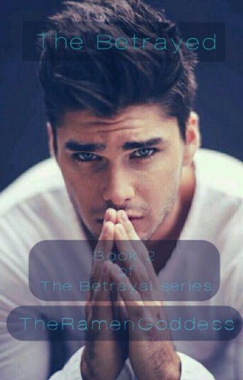 The Betrayed (Book 2- The Betrayal Series)