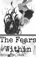 /The Fears Within\ (An Aphmau AU) *COMPLETED* *BEING EDITED* by LizzyCuti_Otaku