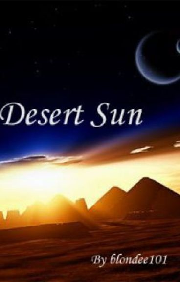 Desert Sun by blondee101
