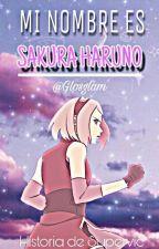 Mi Nombre Es Sakura Haruno by Arikkuzu_Genshika