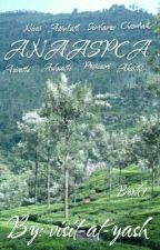 ANAASPCA (BOOK 2) (ON HOLD) by visit-at-yash