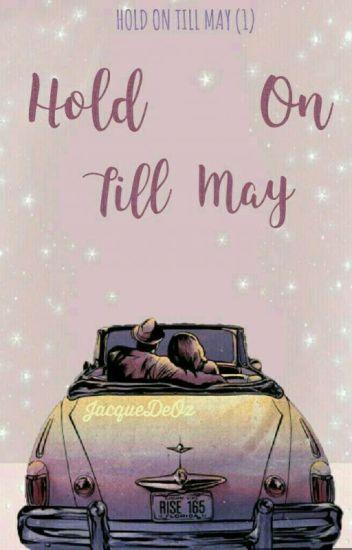 Hold On Till May [Kellic] (1)