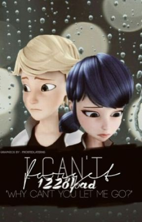 I Can't Forget (Adrienette AU) by 1228load