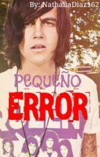 Pequeño Error [Kellin Quinn y Tú] by NathaliaDiaz162