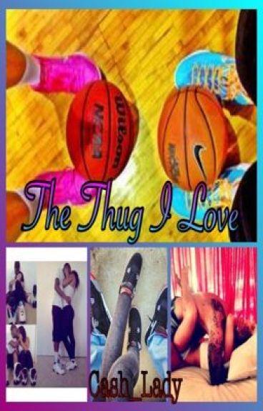 The Thug I Love (HOLD)