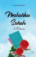 Maharku Surah Ar-Rahman (Ready Versi Cetak) by AhliyaMujahidin