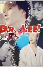 Dr.Lee!//EUNHAE FANFIC  by lovelydiary020203