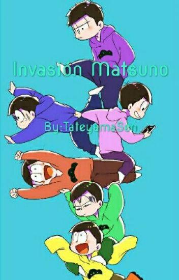 Invasión Matsuno (Osomatsu-san X Lectora)