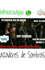 WhatsApp CAZADORES DE SOMBRAS by Miller_is_a_princess