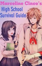 Merceline Cinco's High School Survival Guide By: Rose Tan (COMPLETED) by rebfiction