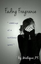Fading Fragrance by Mystique_PS