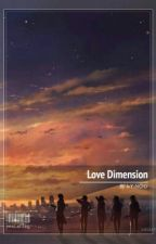Love Dimension by Manato-Shinya