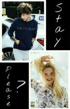 Stay, Please ? ||TERMINÉ|| by larryisfxckingreal
