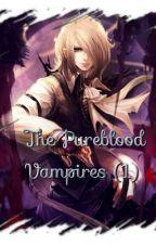The Pureblood Vampires (1) by habibi_911