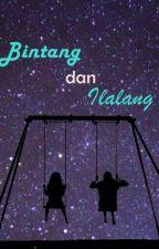 Bintang & Ilalang by gadisperindu