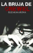 La bruja de Crewel by ElizaKmarena