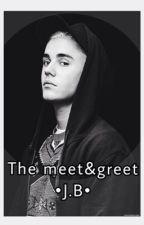 Meet&Greet • J.B  by sofiexbieber