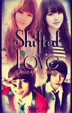 ฅ(✪⌒✪) SHIFTED LOVE (◕ ○ ◕)ฅ by Yanna_beyb