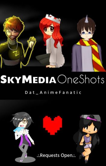 SkyMedia OneShots! .:.REQUESTS OPEN.:.