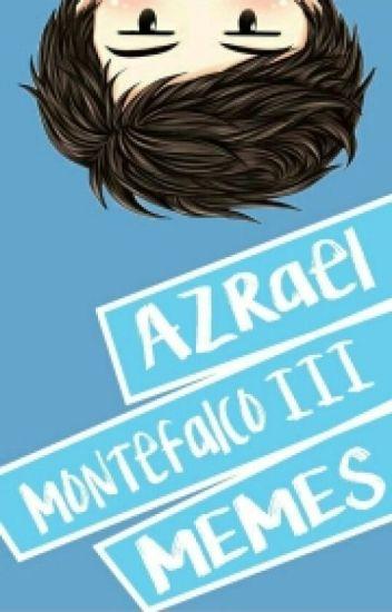 Azrael Montefalco III Memes - Book 1 [Compilation]